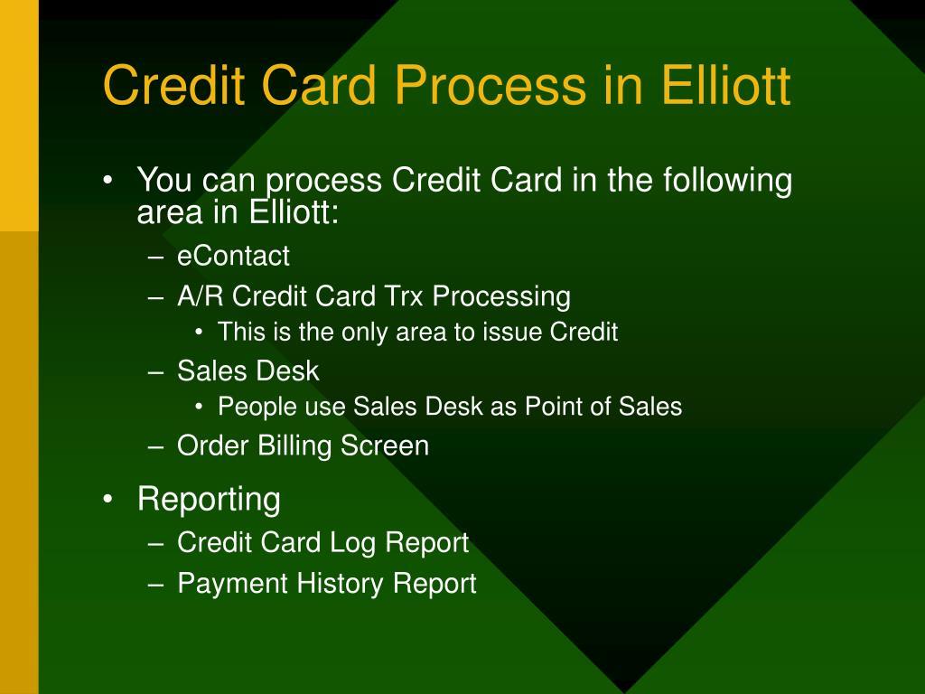 Credit Card Process in Elliott