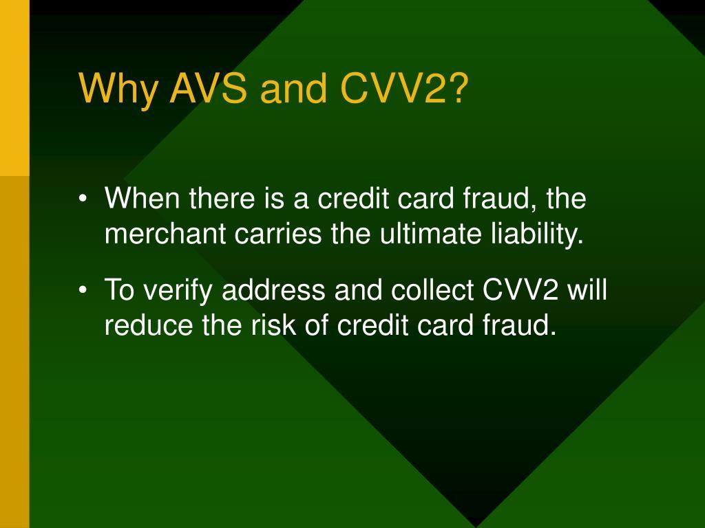 Why AVS and CVV2?
