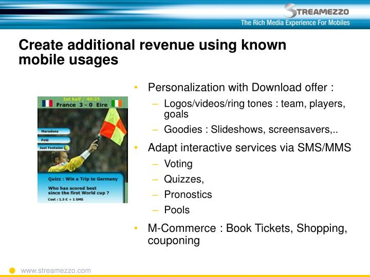 Create additional revenue using known mobile usages