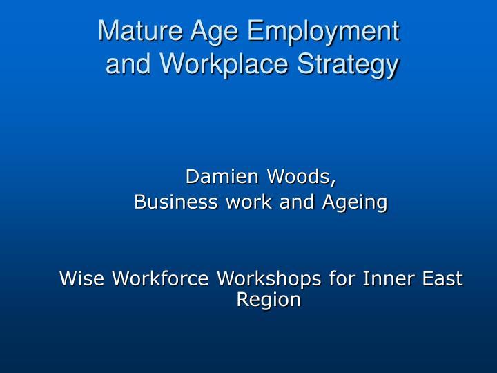Mature Age Employment