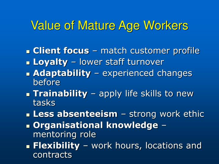 Value of Mature Age Workers