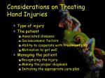 considerations on treating hand injuries