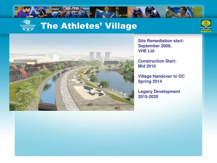 The Athletes' Village
