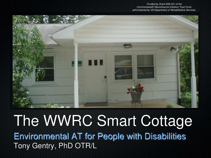 The wwrc smart cottage