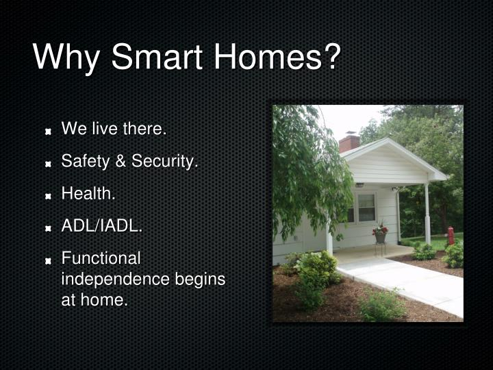 Why Smart Homes?