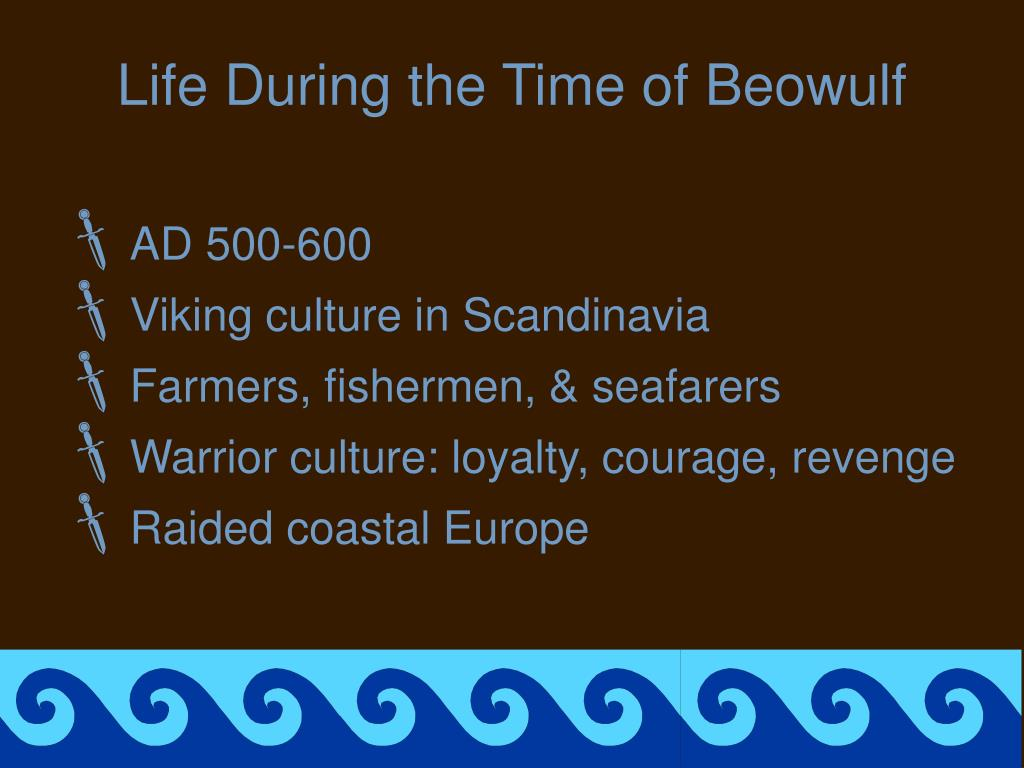 Life During the Time of Beowulf