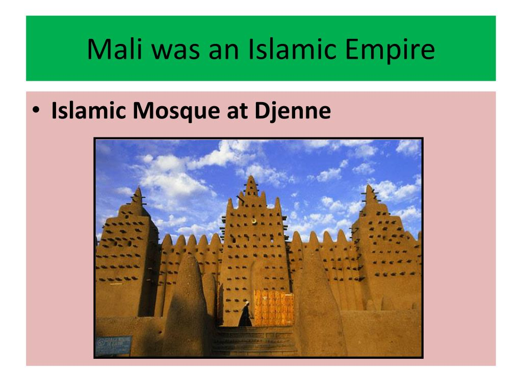 Mali was an Islamic Empire
