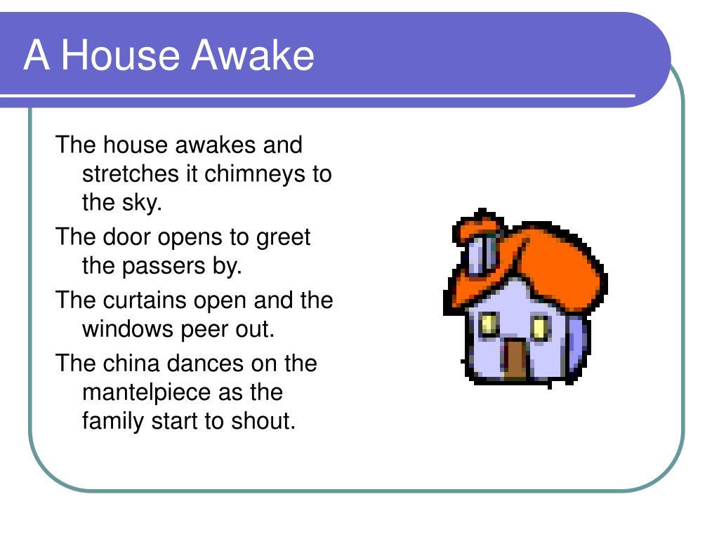 A House Awake