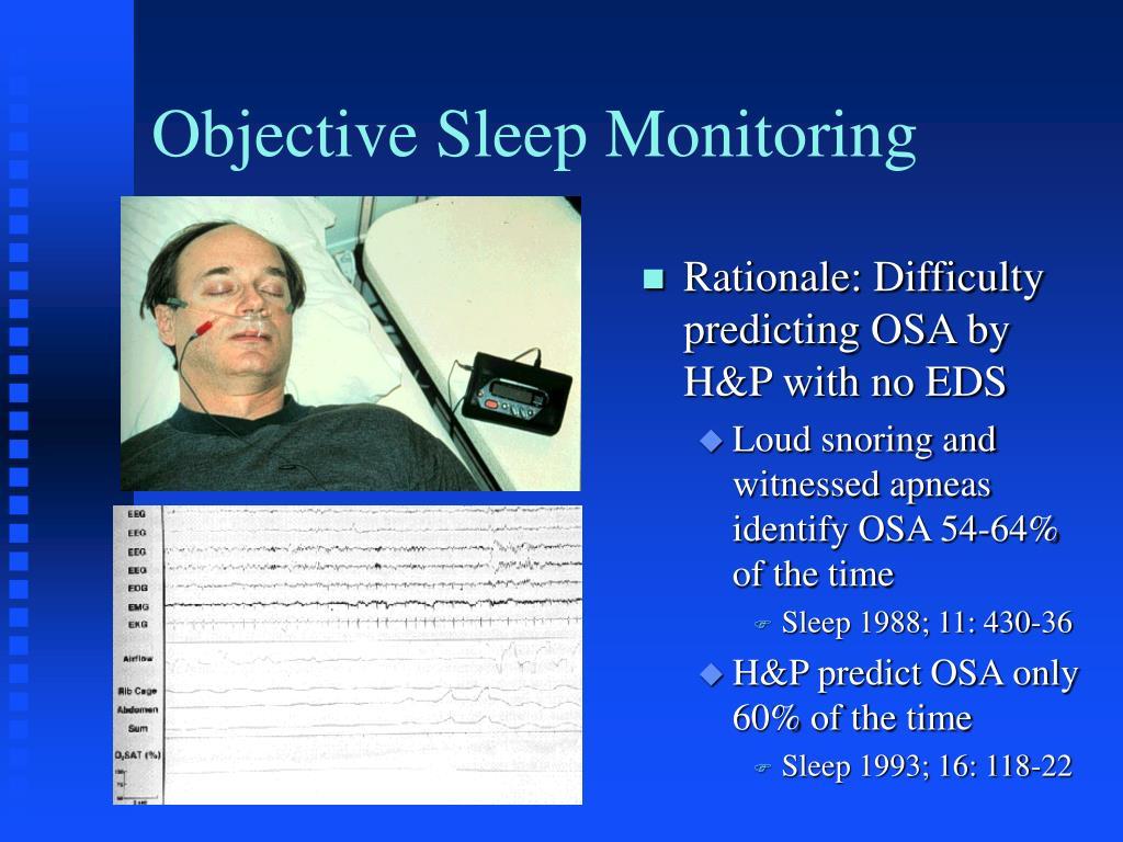Objective Sleep Monitoring