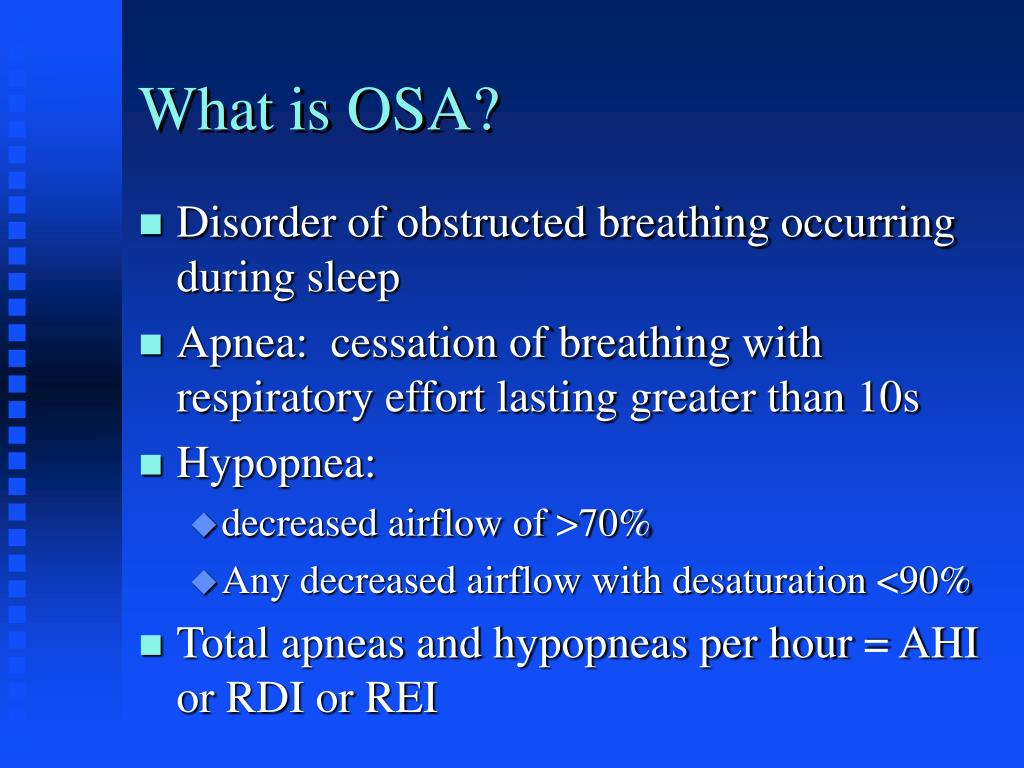 What is OSA?