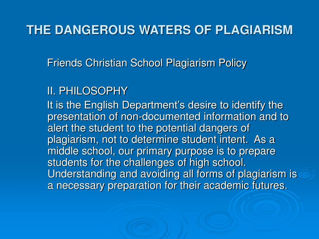 THE DANGEROUS WATERS OF PLAGIARISM
