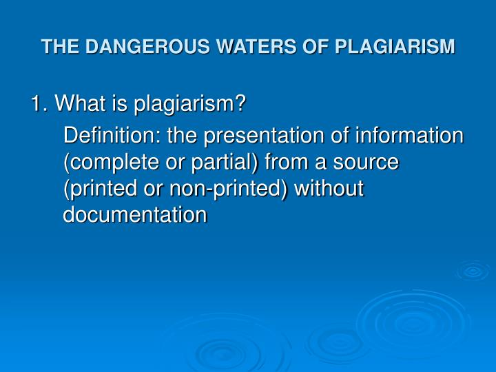 The dangerous waters of plagiarism3 l.jpg