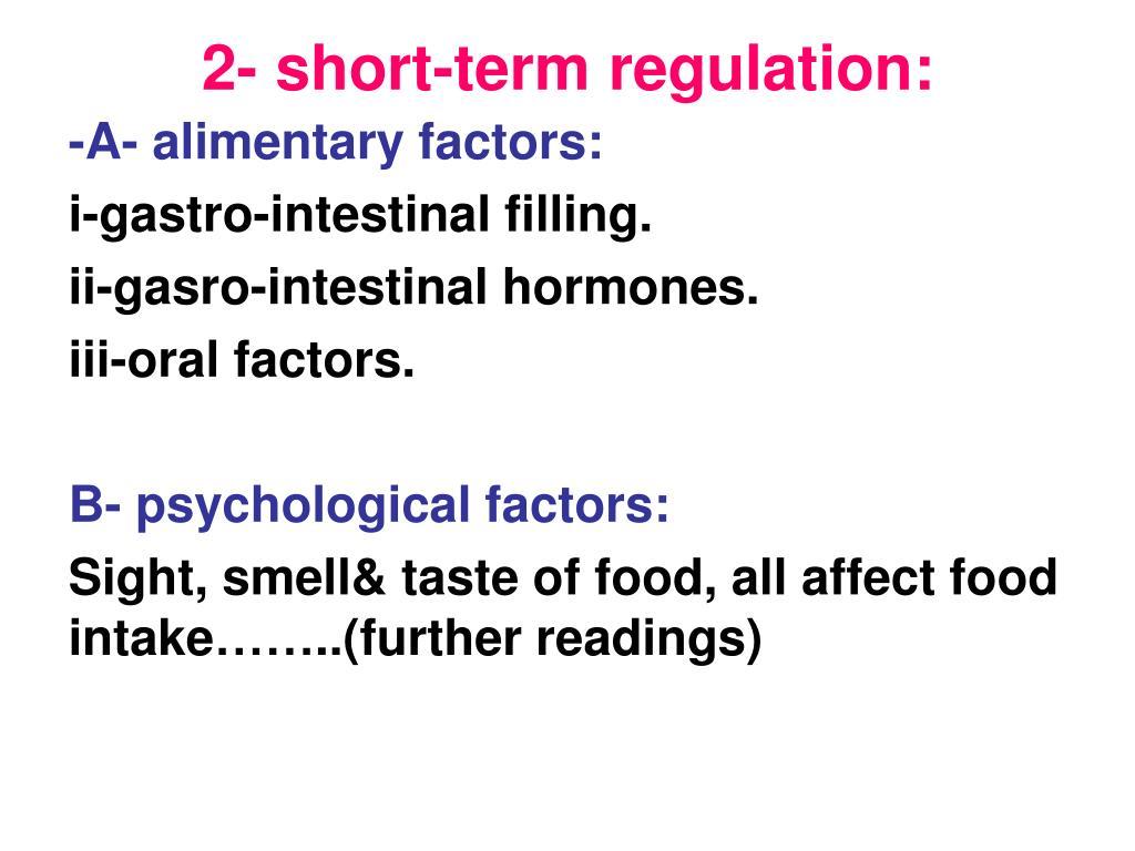 2- short-term regulation: