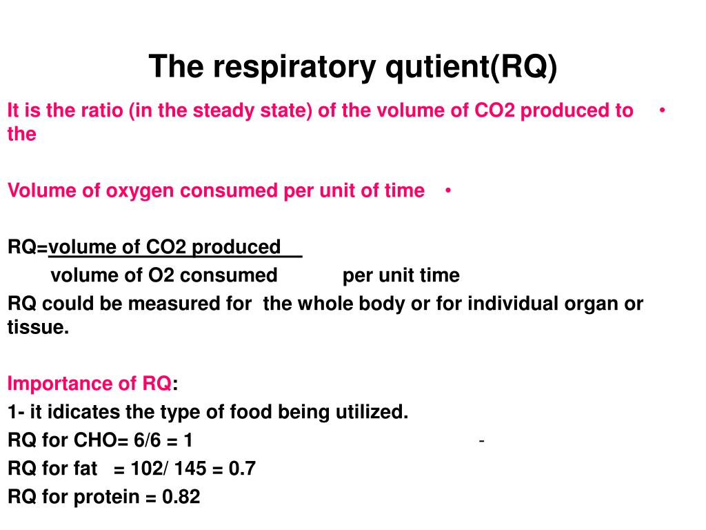 The respiratory qutient(RQ)