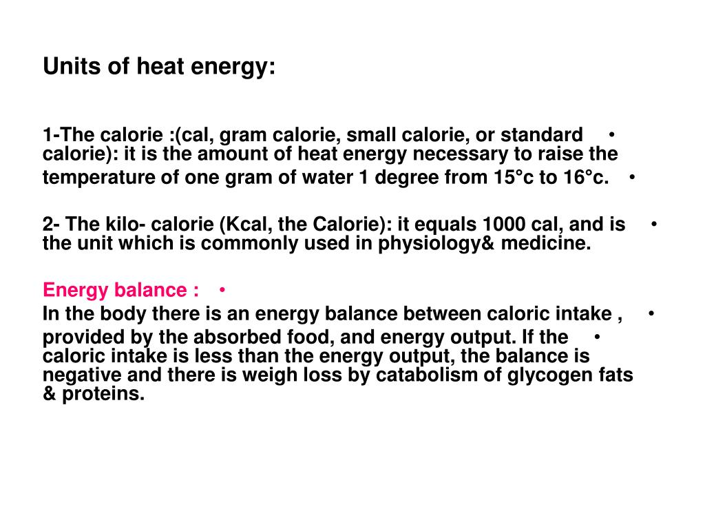 Units of heat energy: