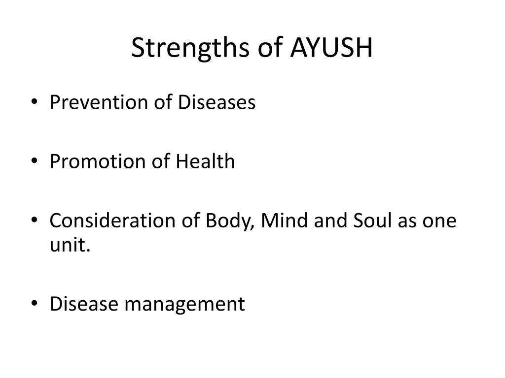 Strengths of AYUSH