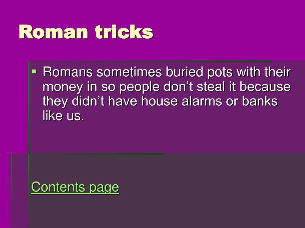 Roman tricks