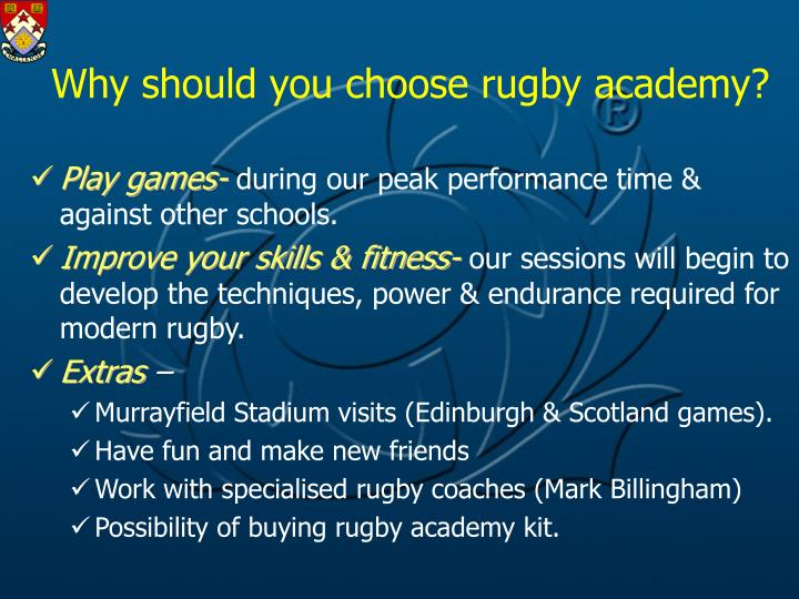 Why should you choose rugby academy?