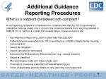 additional guidance reporting procedures