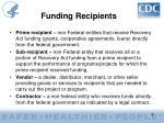 funding recipients