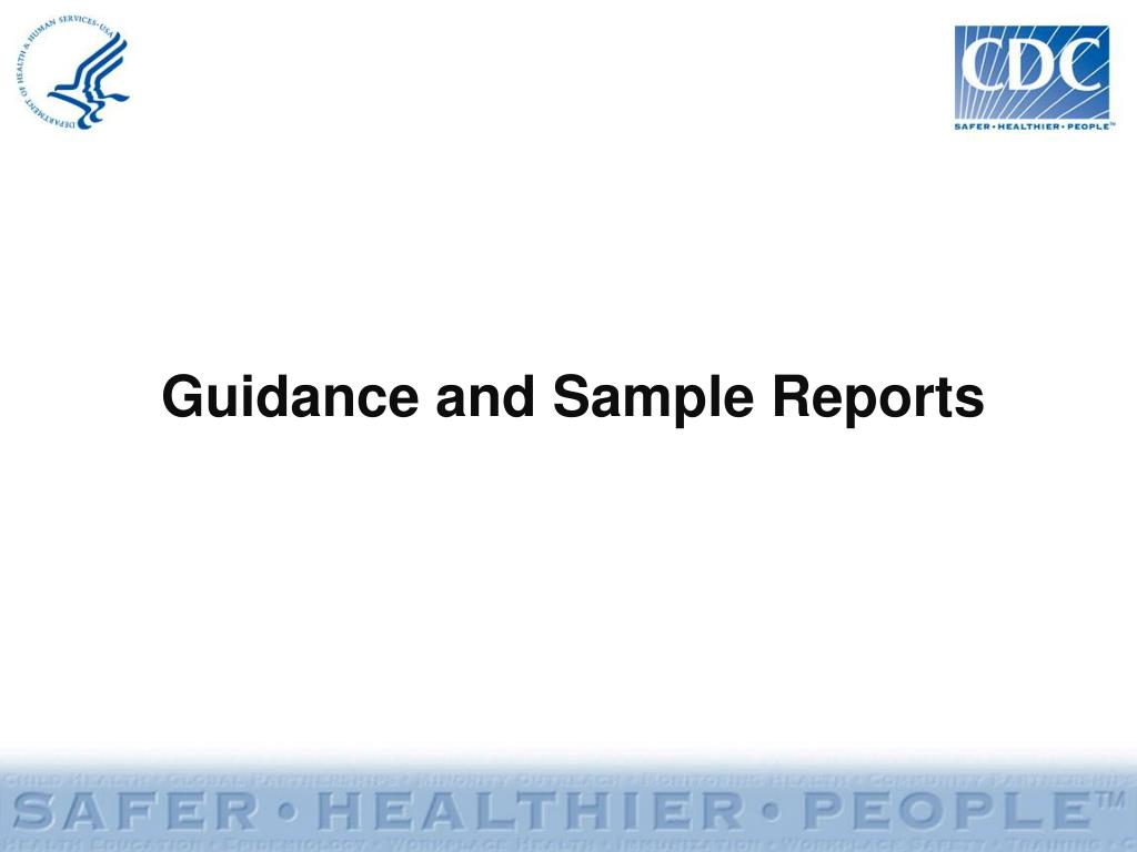 Guidance and Sample Reports