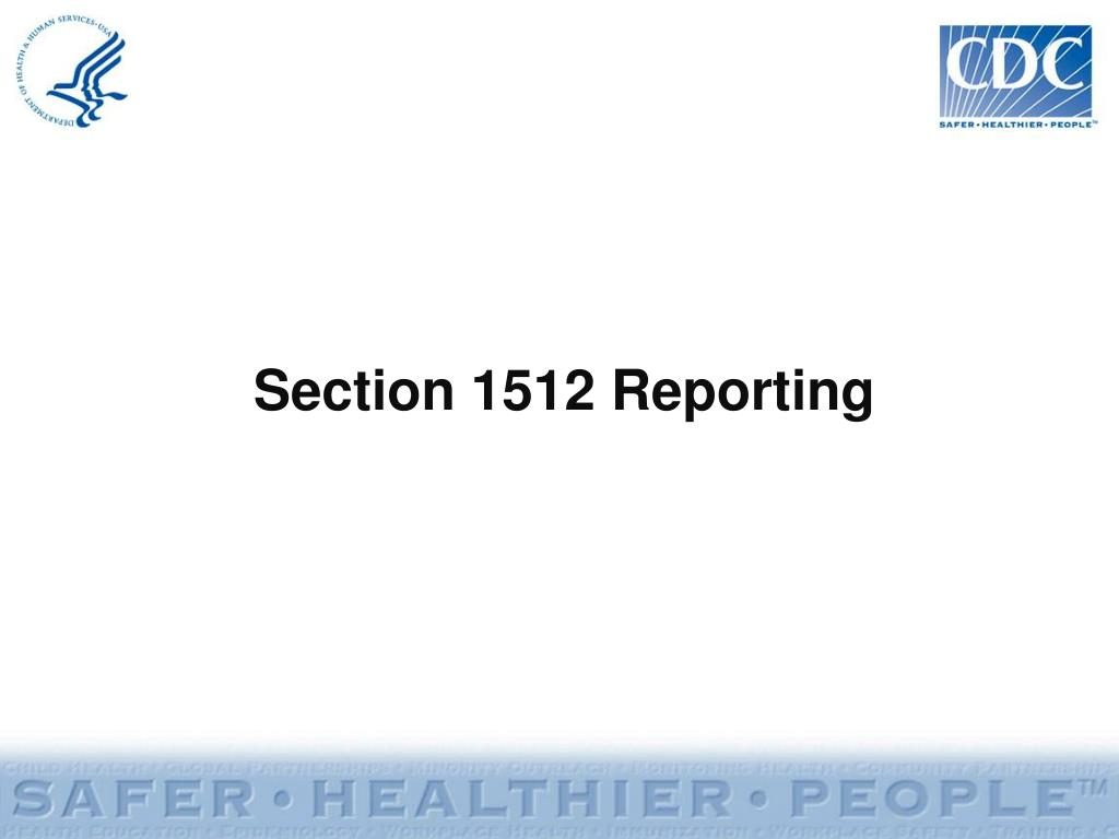 Section 1512 Reporting