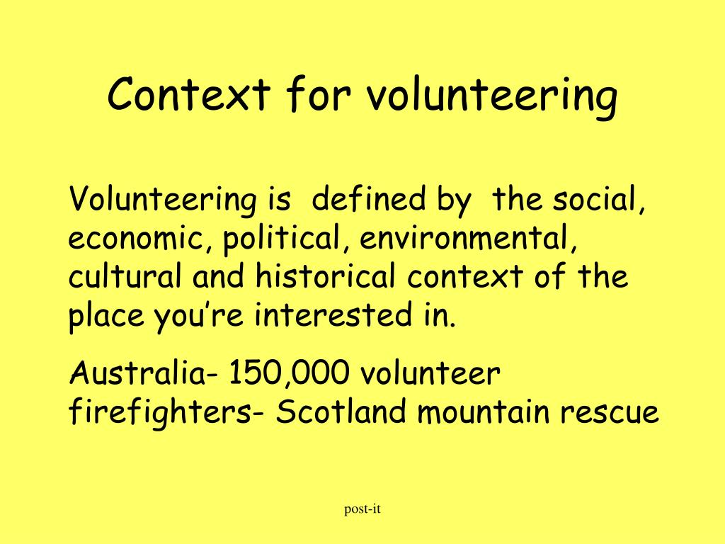 Context for volunteering