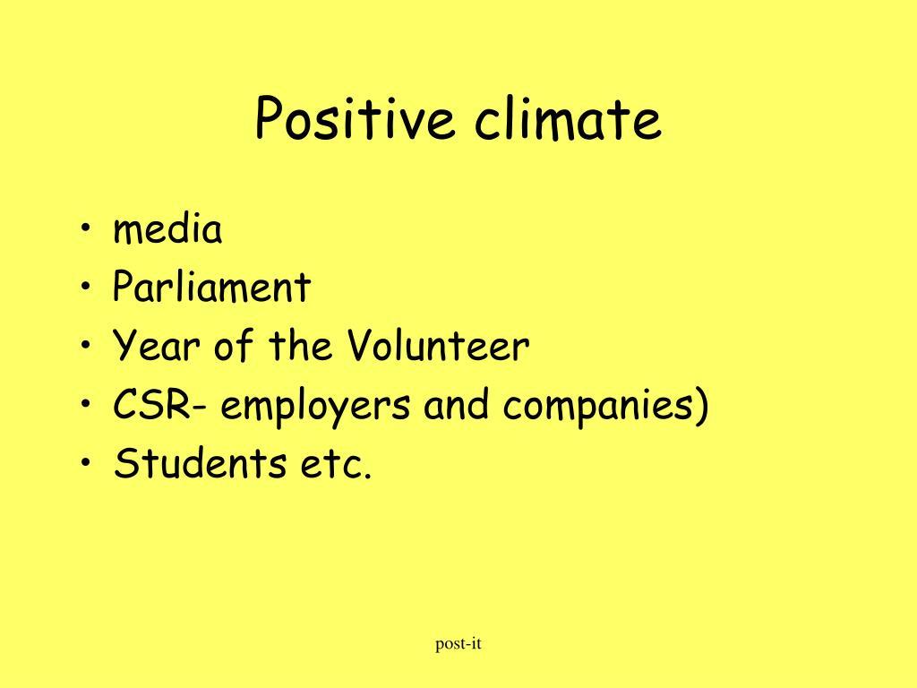 Positive climate