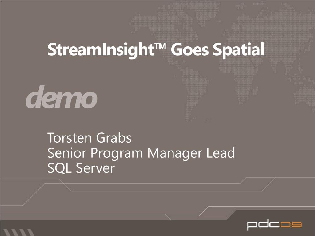 StreamInsight™ Goes Spatial