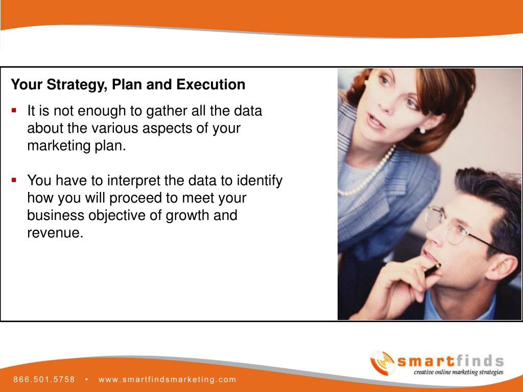 Your Strategy, Plan and Execution