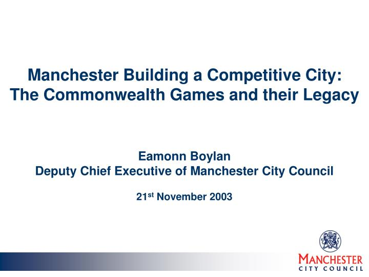 Manchester Building a Competitive City: