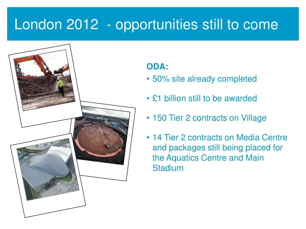 London 2012  - opportunities still to come