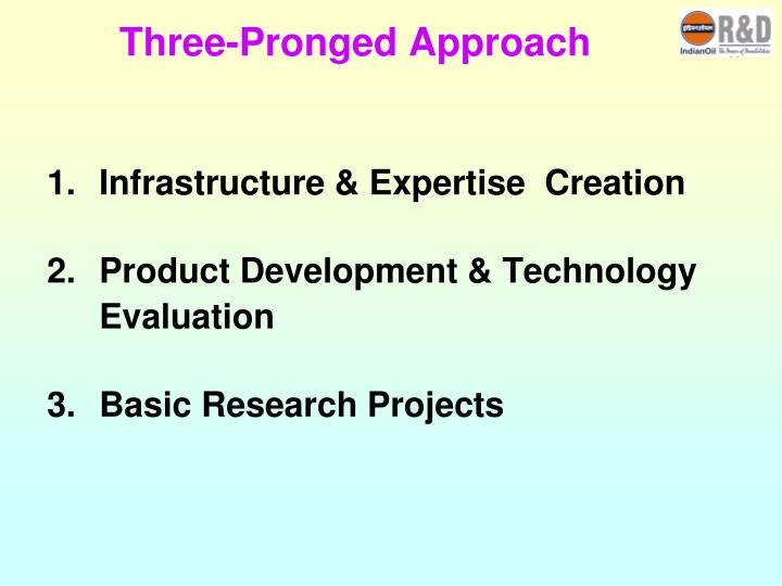 Three pronged approach
