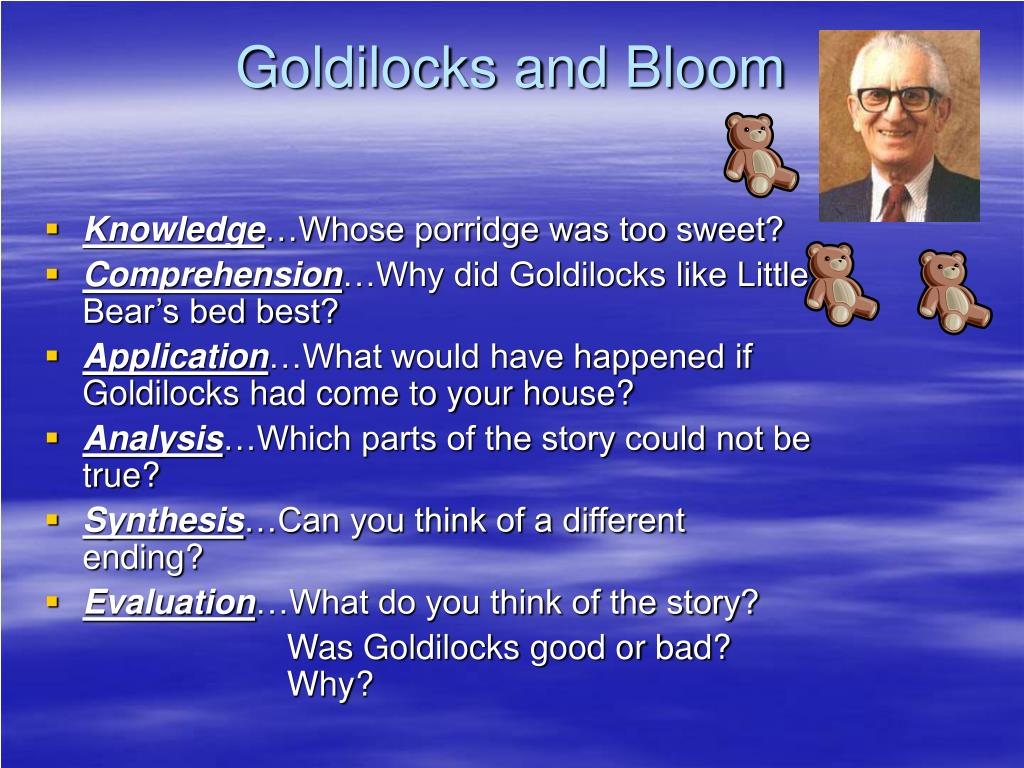 Goldilocks and Bloom