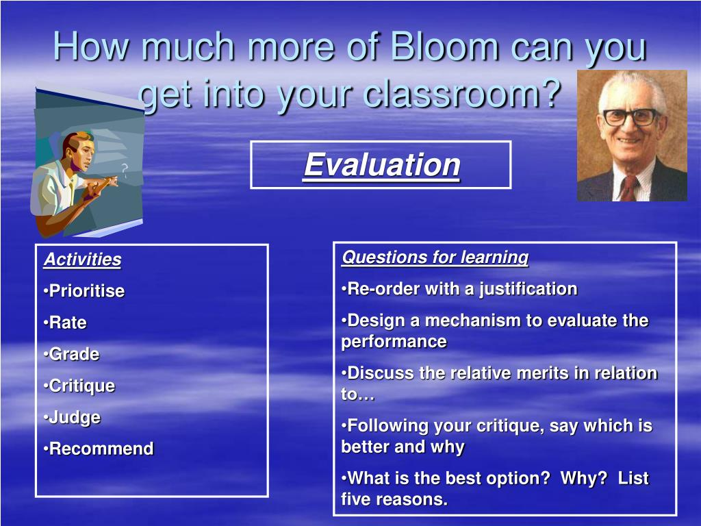 How much more of Bloom can you get into your classroom?