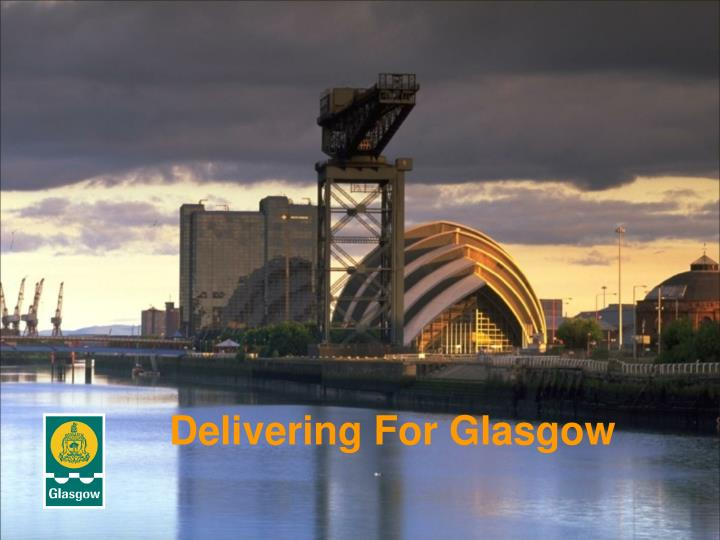 Delivering For Glasgow