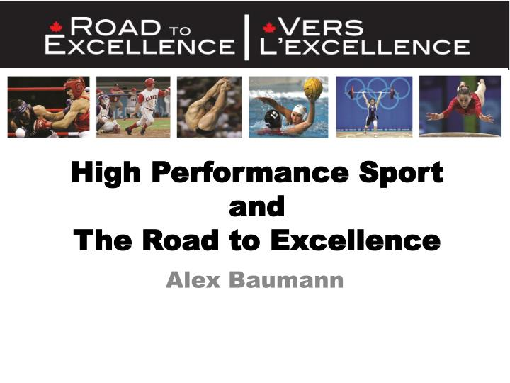High performance sport and the road to excellence l.jpg