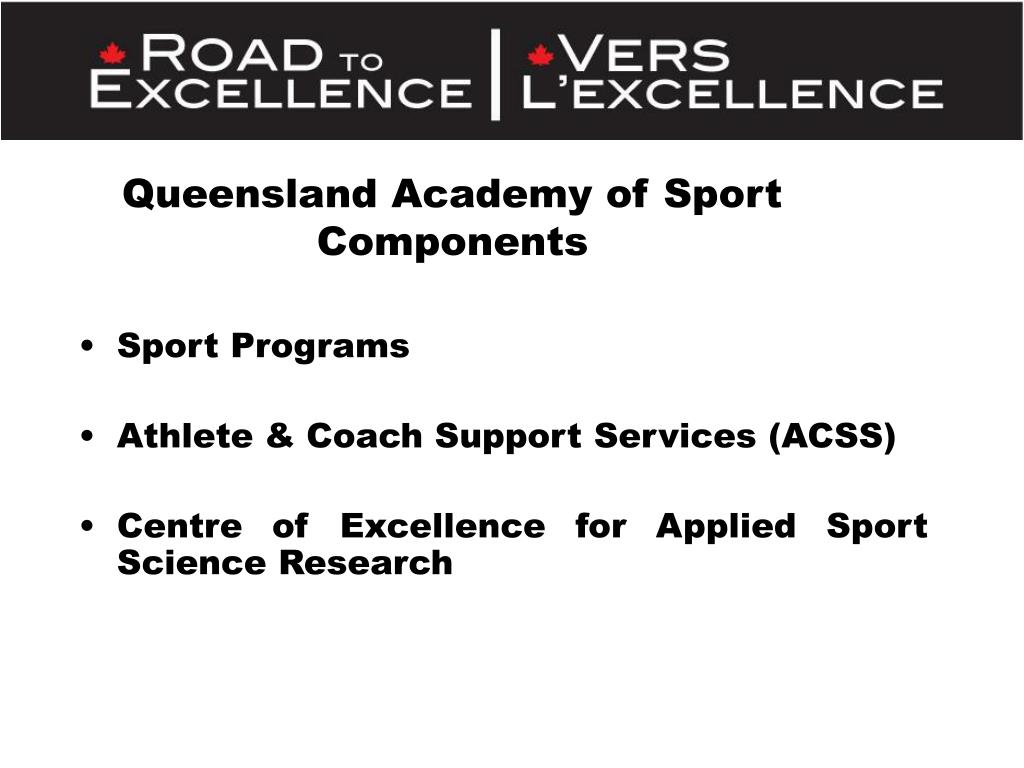 Queensland Academy of Sport Components