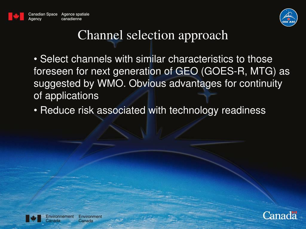 Channel selection approach