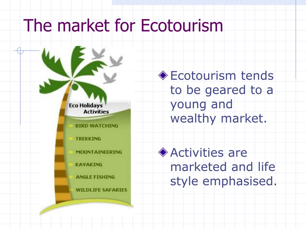 The market for Ecotourism