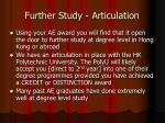 further study articulation
