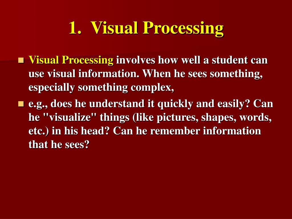 1.  Visual Processing