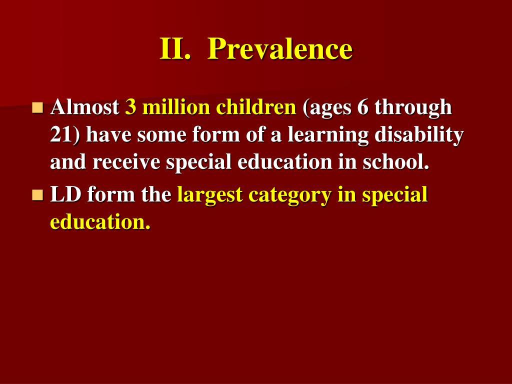 II.  Prevalence