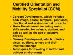 certified orientation and mobility specialist com