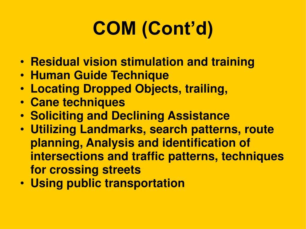 COM (Cont'd)