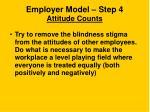 employer model step 4 attitude counts