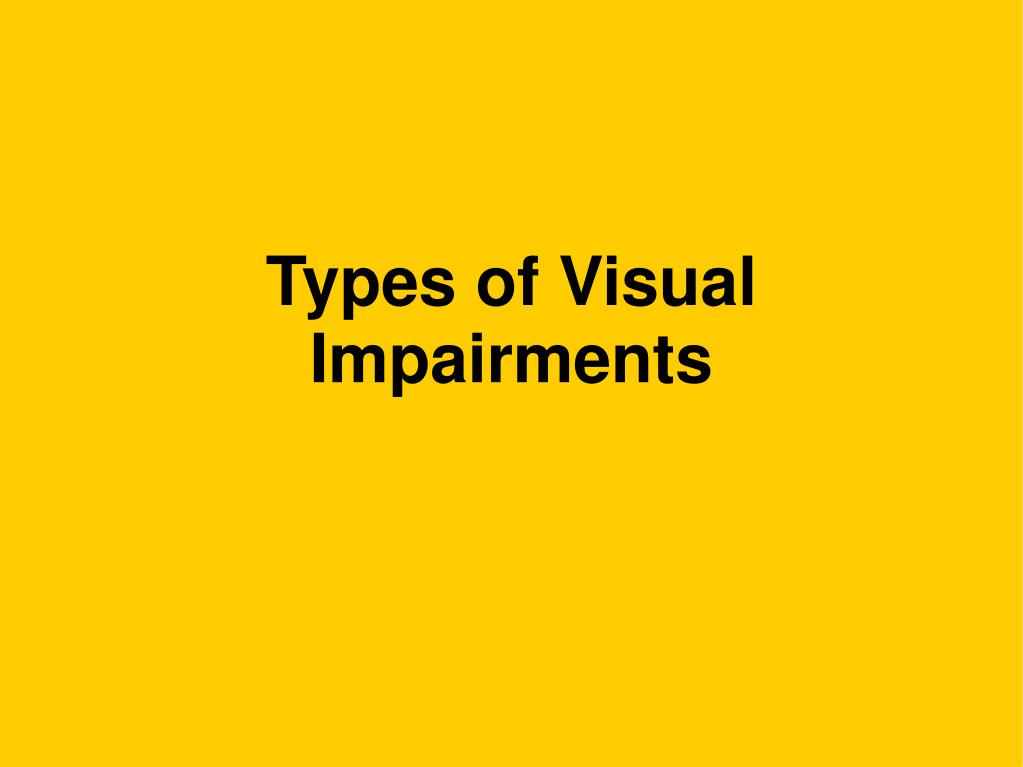 Types of Visual Impairments
