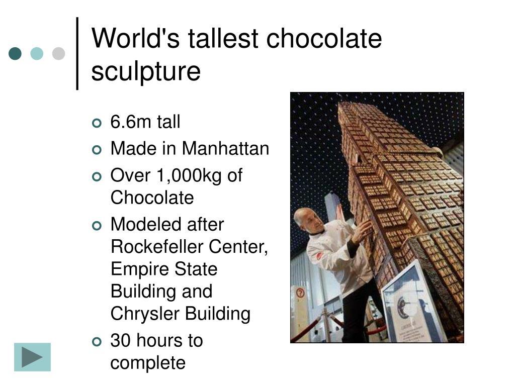 World's tallest chocolate sculpture
