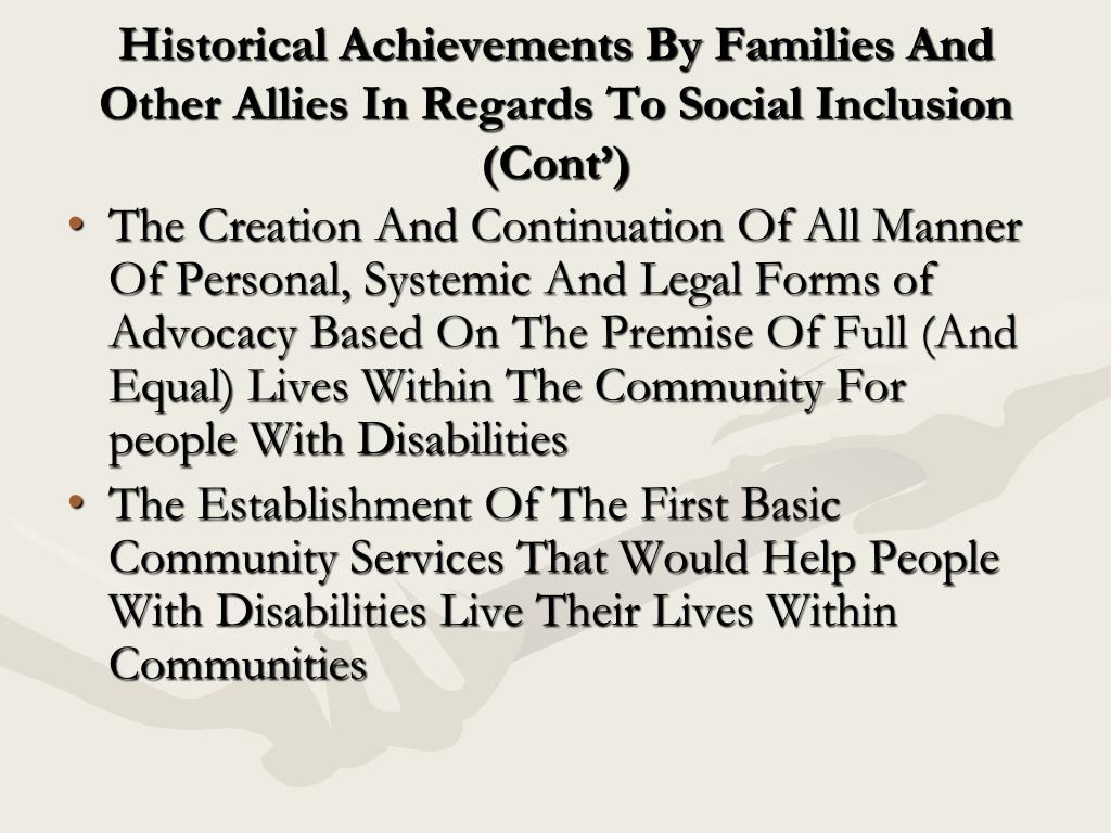 Historical Achievements By Families And Other Allies In Regards To Social Inclusion (Cont')