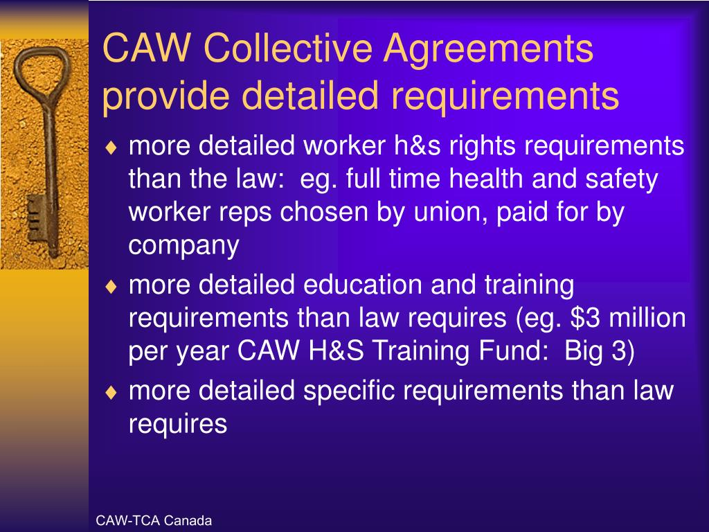 CAW Collective Agreements provide detailed requirements